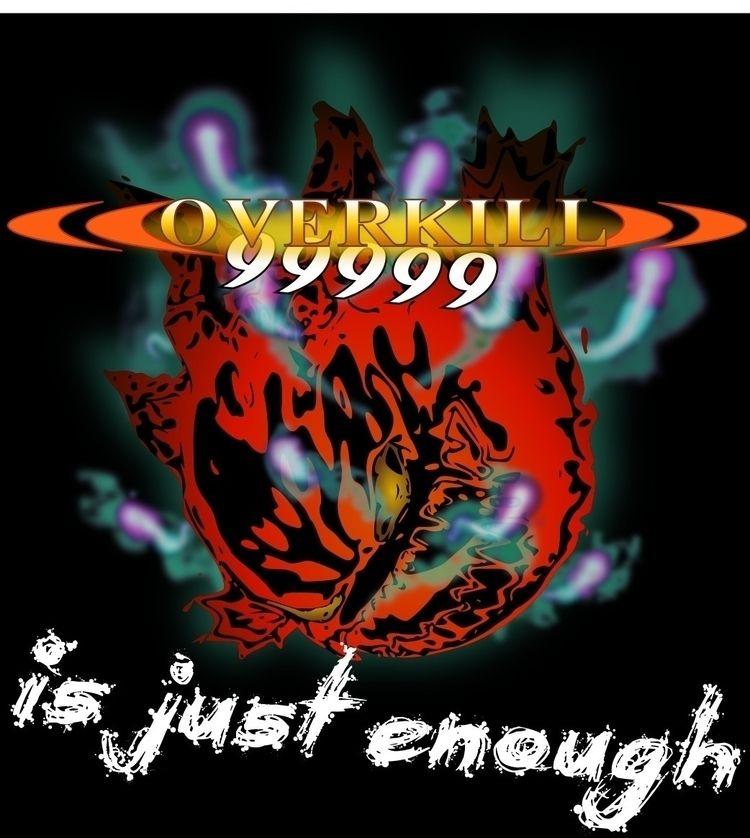 Overkill - teepublic, teepublicshirts - zeromus88 | ello