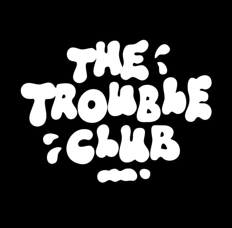 Trouble Club - Lettering - appearoffline | ello