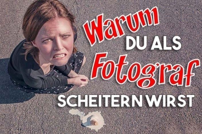 WARUM DU ALS FOTOGRAF SCHEITERN - dietergreven | ello