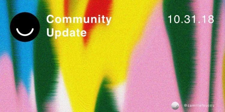 Community Update 10/31/2018 Hap - elloblog | ello