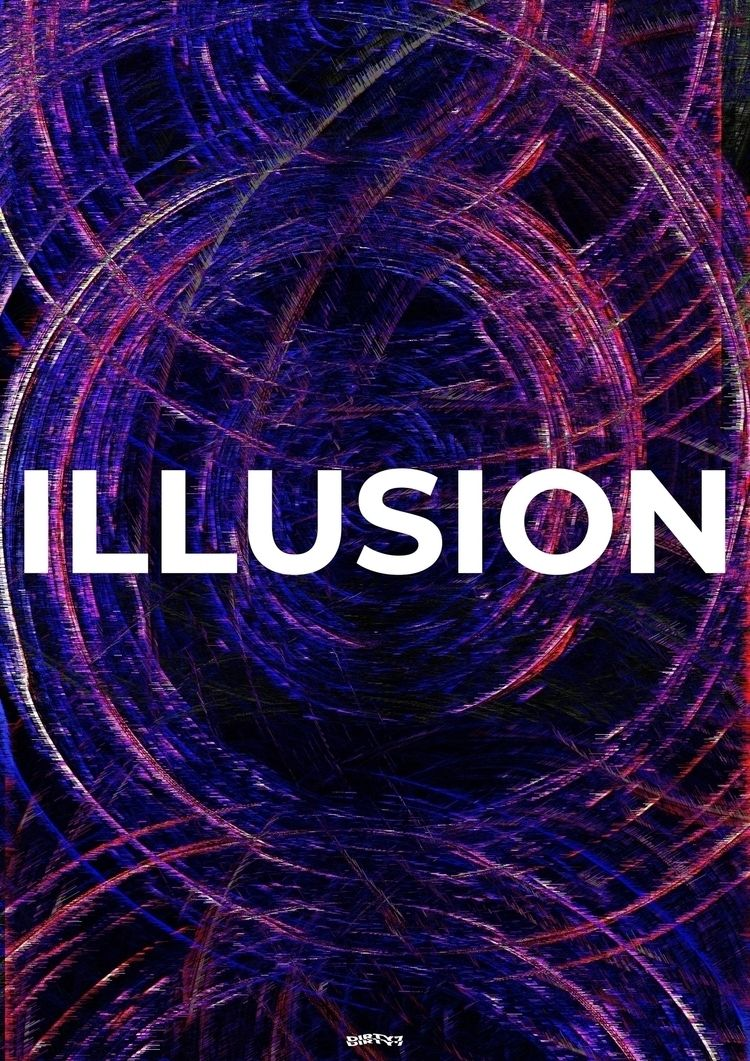 ILLUSION Experiment unknown - abstract - dirty7 | ello