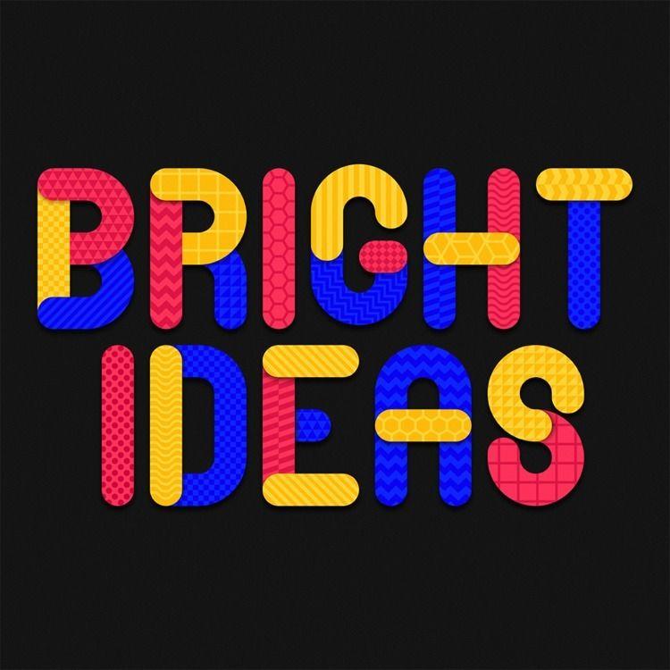 Bright Ideas - alexfoxley | ello