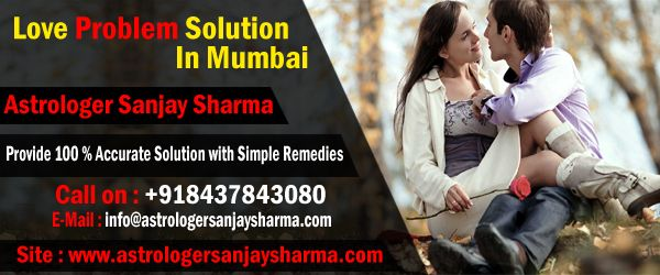 Love Problem Solution Mumbai As - astrologersanjaysharma | ello