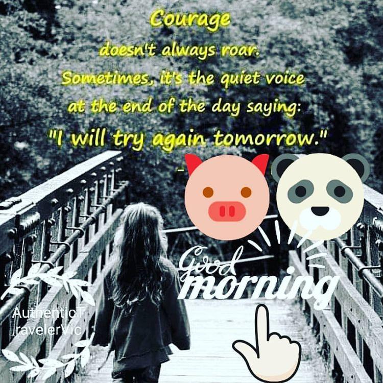 Courage roar. quiet voice day t - vicsimon | ello