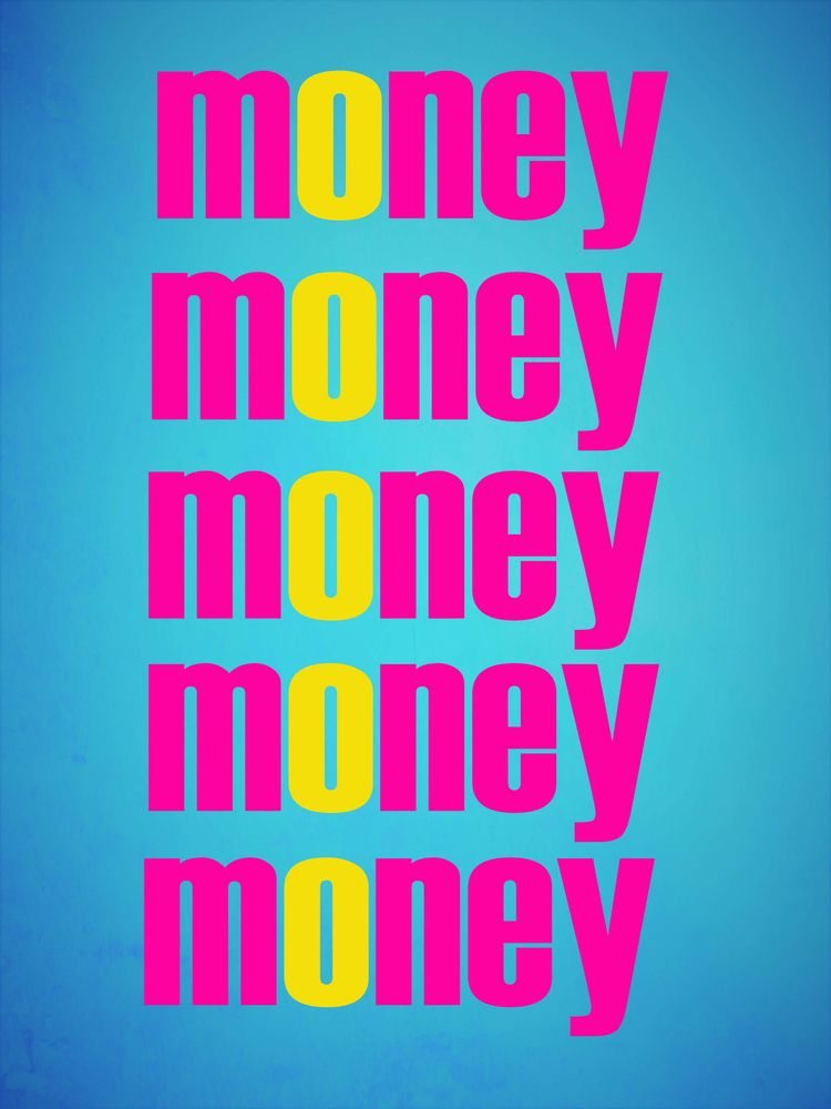 money - digitalart, graphicart, typographyart - johnhopper | ello