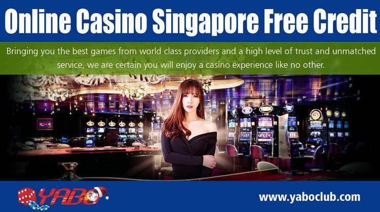 Online Casino Singapore Free Cr - sportsbetmalaysia | ello