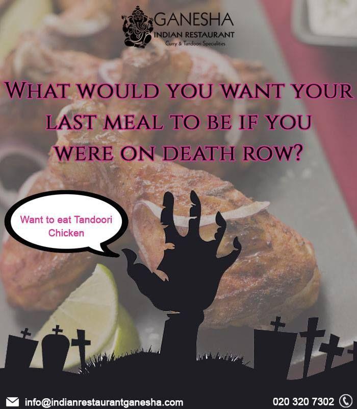 meal death row? Indian restaura - ganesharestaurant | ello