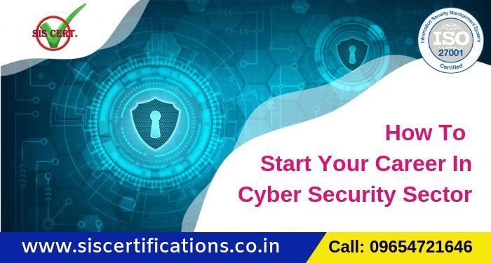 start career cyber security Sec - siscertifications | ello
