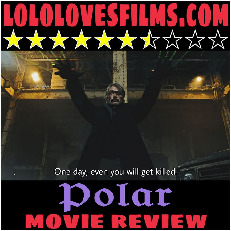 Check (2019 - moviereview, Polar - lololovesfilms   ello