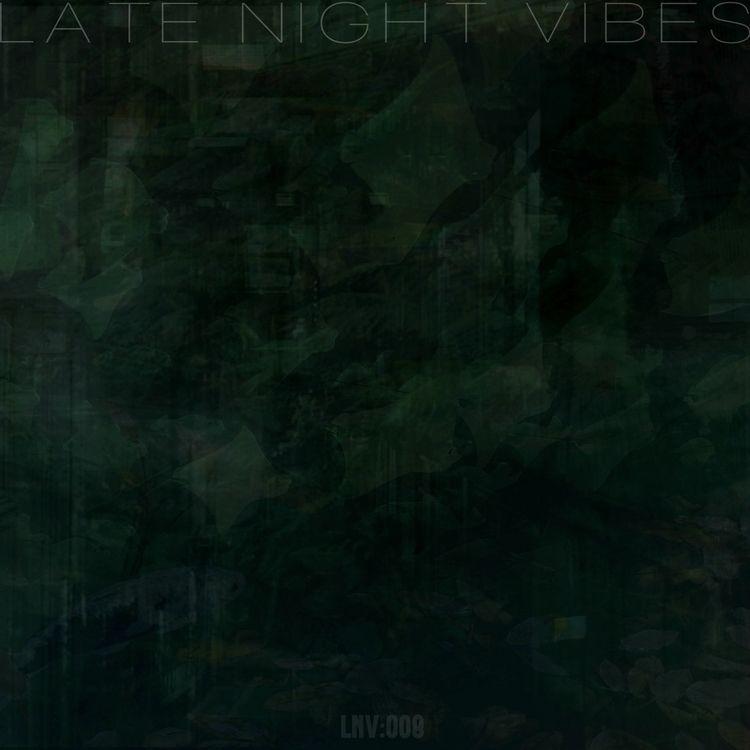Late Night Vibes 008 | - iant | ello