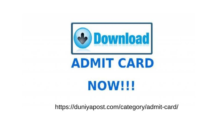 Admit card / call letter govern - duniyapost | ello