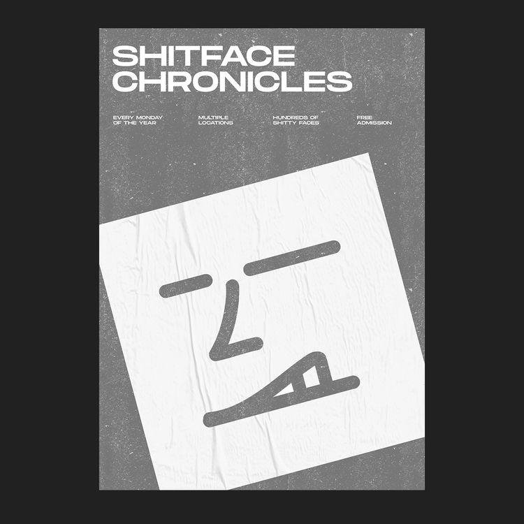Shitface Chronicles - appearoffline | ello