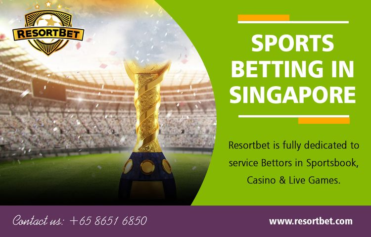 Sports Betting Singapore | Call - resortbet | ello