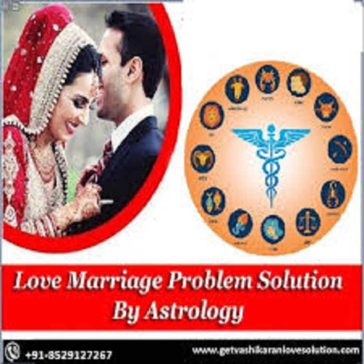Vashikaran Mantra Love Marriage - getvashikaranlovesolution | ello