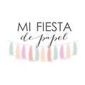Mi Fiesta de Papel (@mifiestadepapel) Avatar
