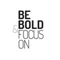 Be Bold & Focus On (@beboldfocuson) Avatar