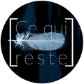 Ce qui reste (@cequireste) Avatar