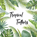 Tropical Teethers (@tropicalteethers) Avatar