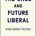 Download [PDF] The Once and Future Liberal eBook (@download_pdf_the_once_and_future_liberal) Avatar