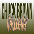 Chuck Brown voiceover (@chuckbrownvoiceover) Avatar