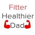 Fitter Healthier Dad  (@fitterhealthierdad) Avatar