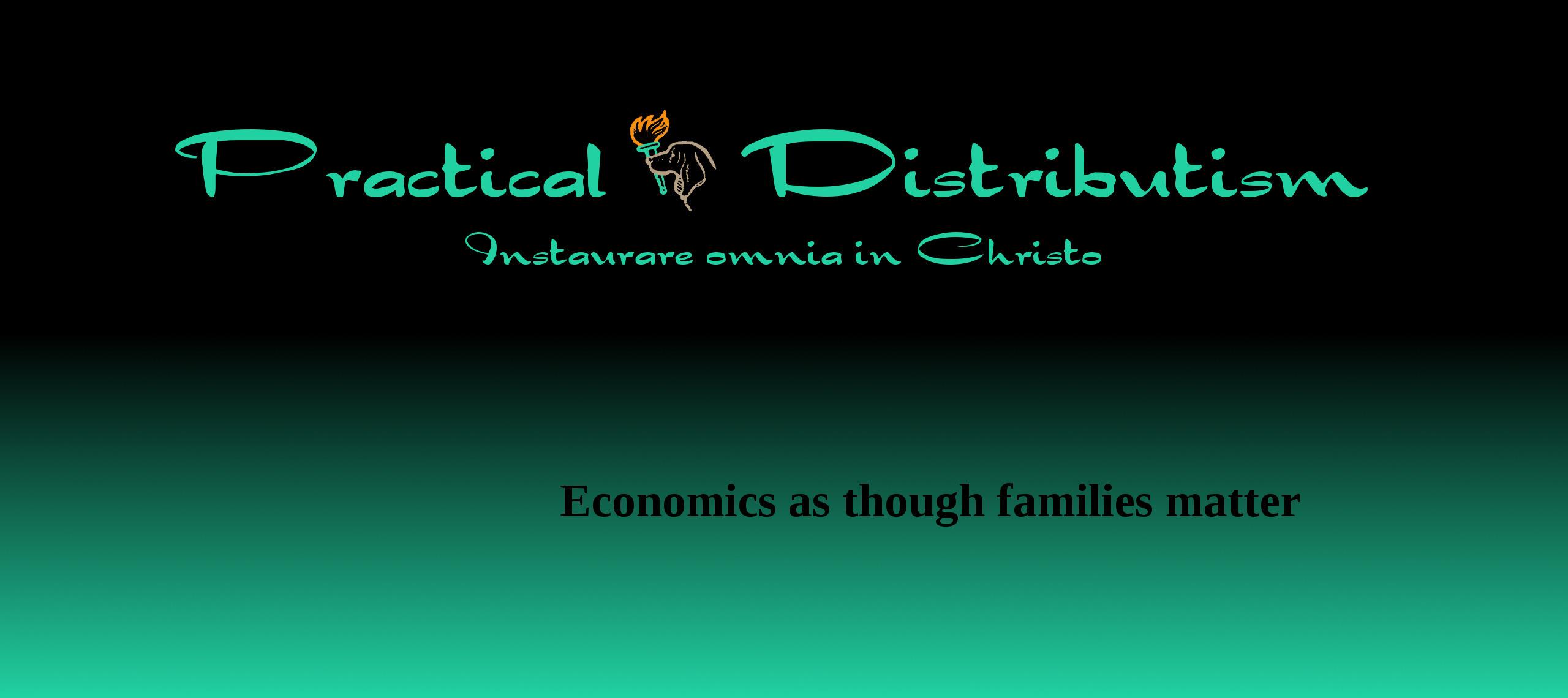 Practical Distributism (@practicaldistributism) Cover Image