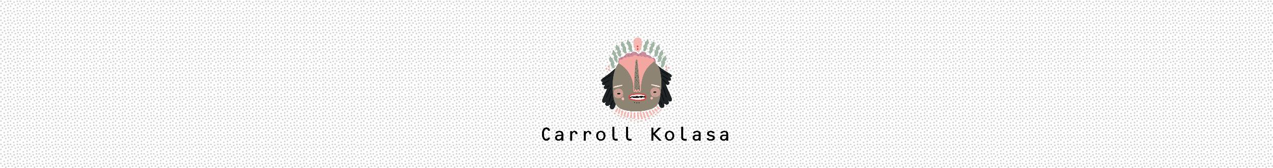 Carroll Kolasa (@carrollkolasa) Cover Image
