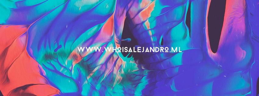 whoisalejandro (@alejandroreveles) Cover Image