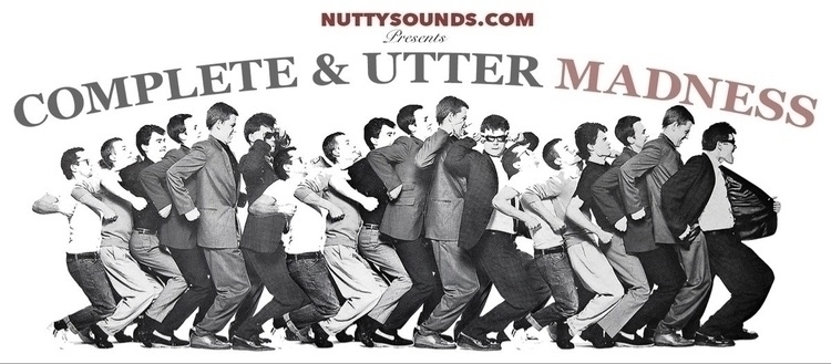 Complete & Utter Madness (@nuttysounds) Cover Image