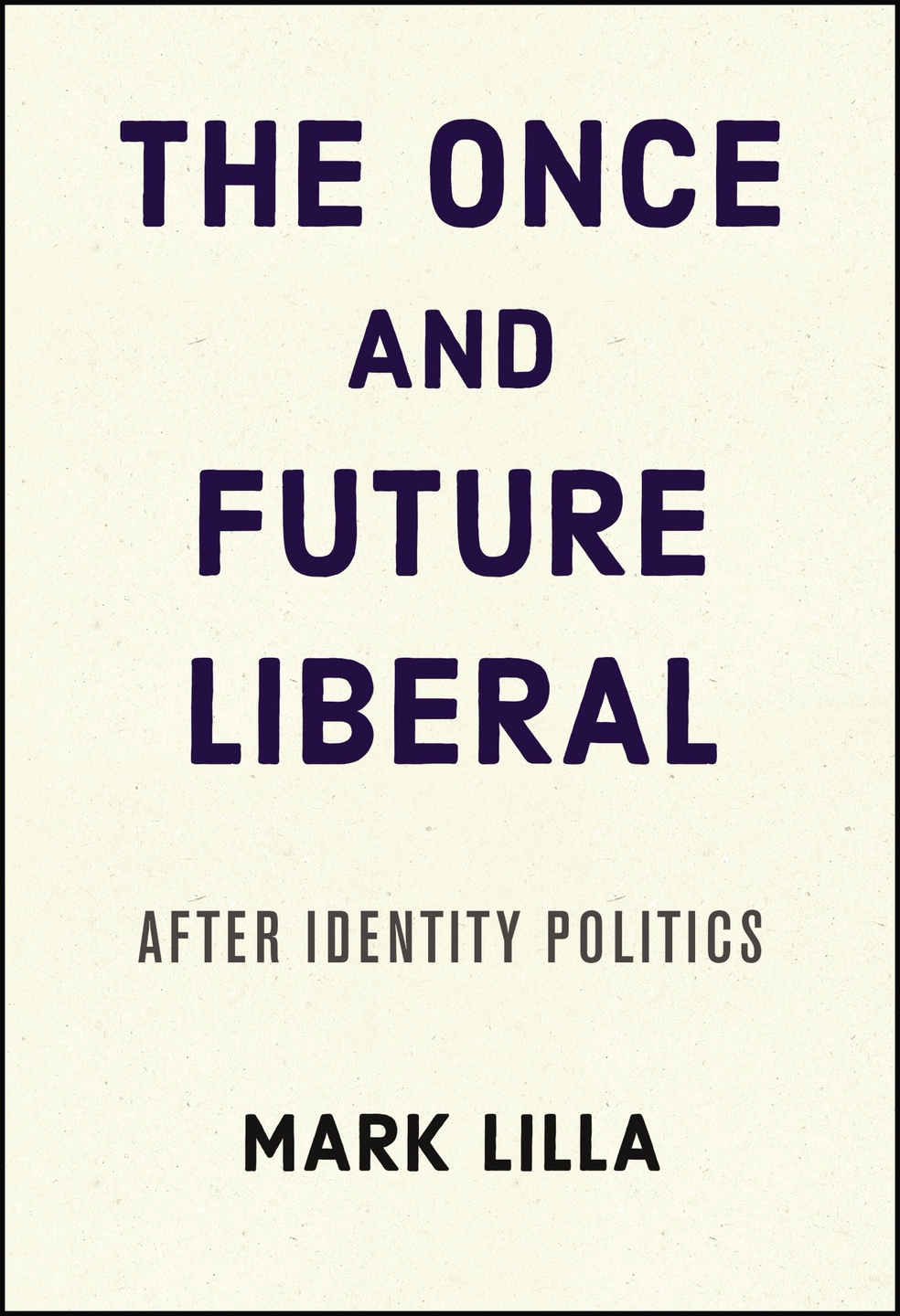 Download [PDF] The Once and Future Liberal eBook (@download_pdf_the_once_and_future_liberal) Cover Image