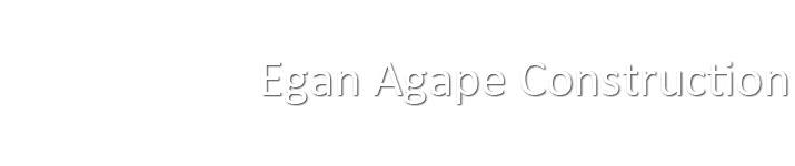 Egan Agape Construction (@eganagapeconstruction) Cover Image