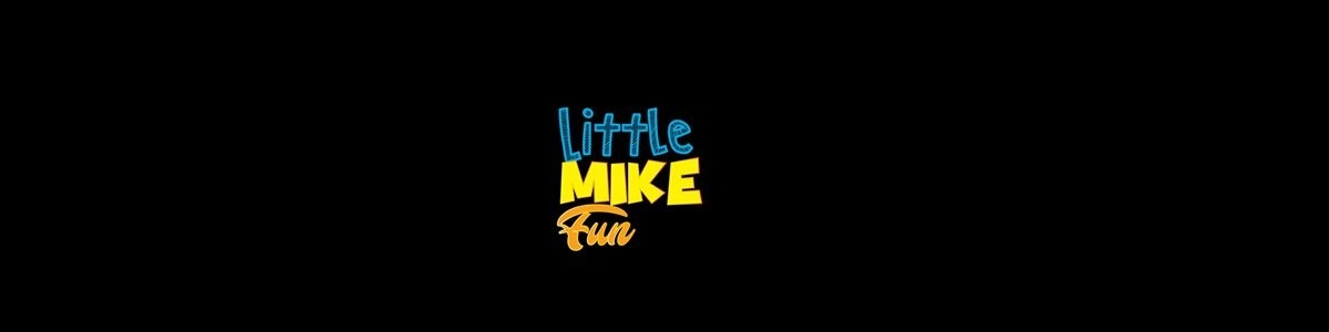 Little Mike fun (@littlemikefun) Cover Image