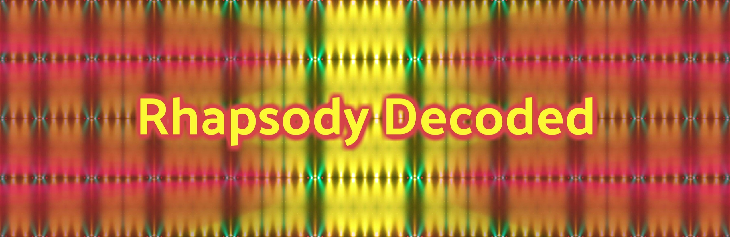 Rhapsody Decoded (@rhapsodydecoded) Cover Image