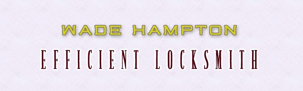 Wade Hampton Efficient Locksmith (@wadehamptonlocks) Cover Image