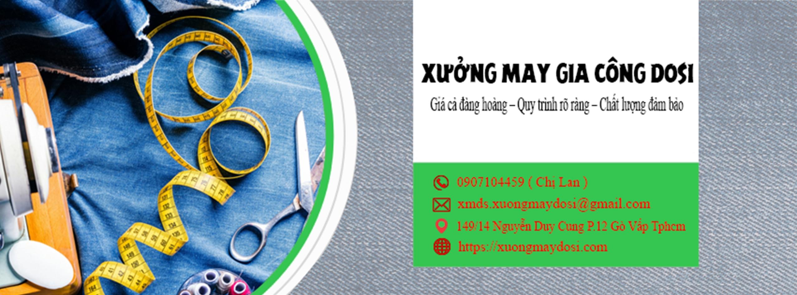 Xưởng May Gia Công DOSI (@xuongmaydosi) Cover Image