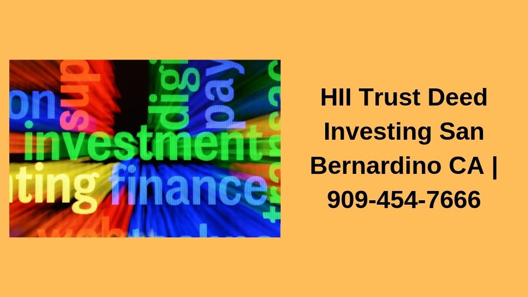 HII Trust Deed Investing San Bernardino CA (@sanberdiotd) Cover Image