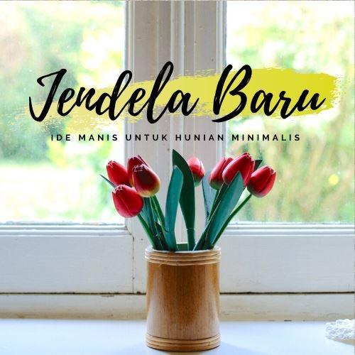 jendela baru (@jendelabaru) Cover Image