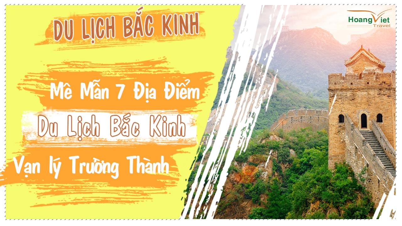 Du Lịch Bắc Kinh Vạn Lý Trường Thành - Hoàng Việt  (@dulichbackinhvltt) Cover Image