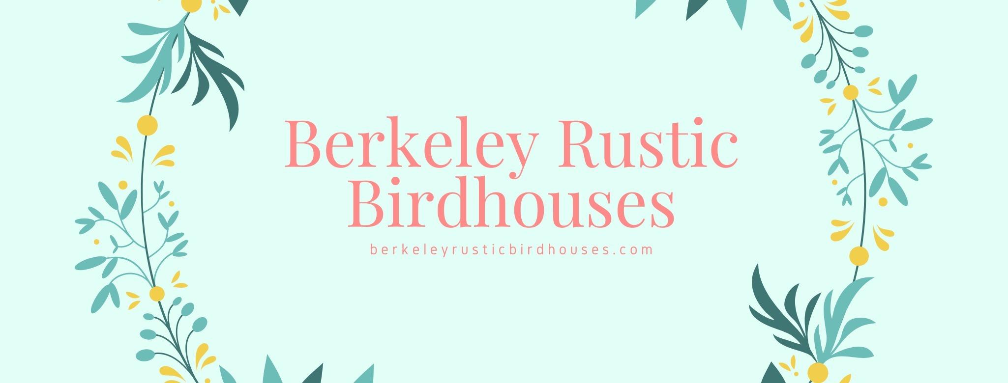 Berkeley rusticbirdhouses (@berkeleyrusticbirdhouses) Cover Image