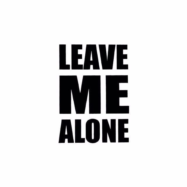 Leave Me Alone (@leavemealone1234) Cover Image