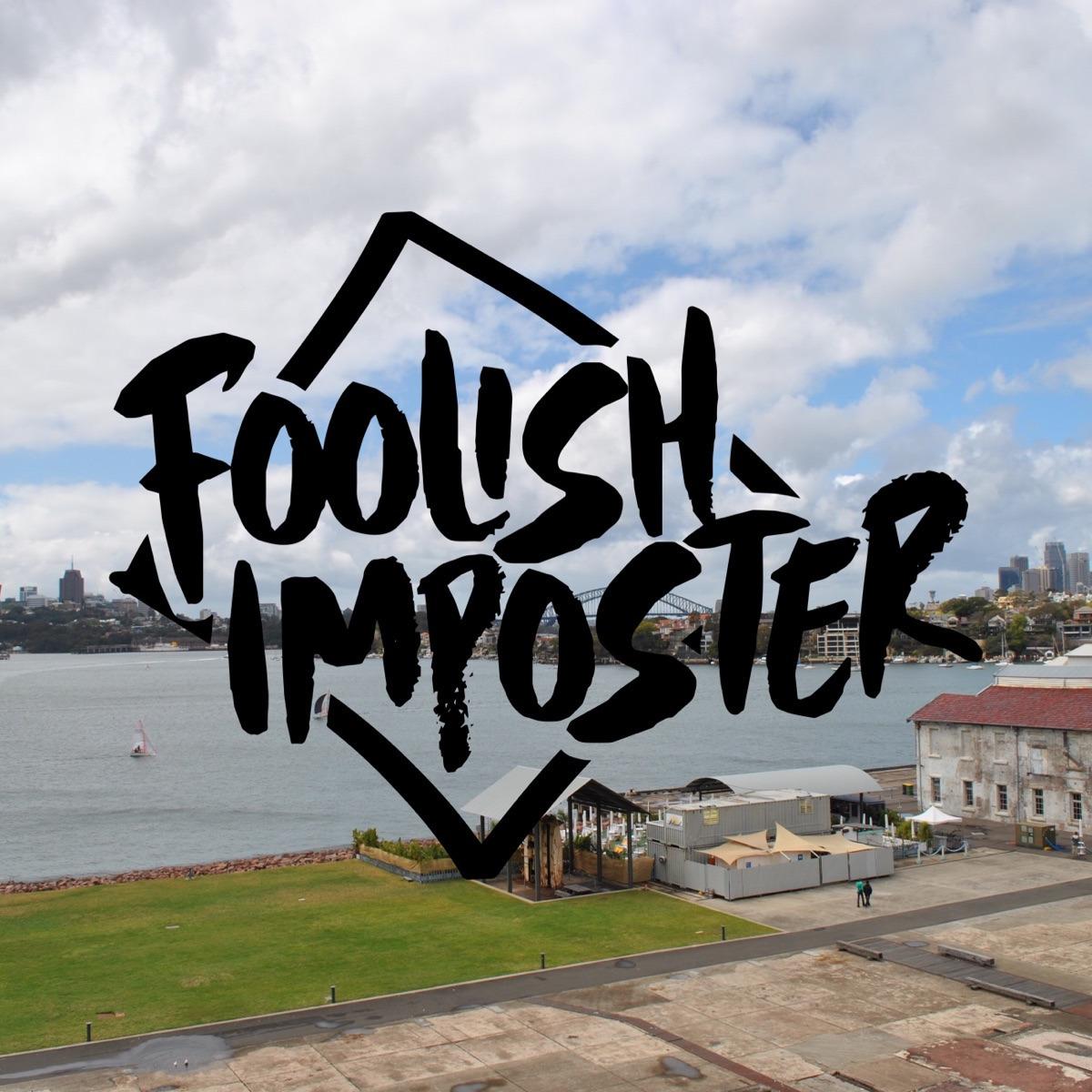 Foolish Imposter (@joshbarakat) Cover Image
